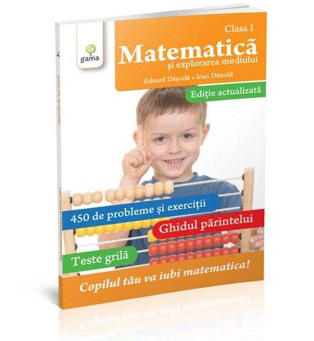 MATEMATICA CLASA I. EDITIE REVIZUITA / COLECTIA MATEMATICA