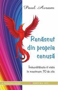 RENASCUT DIN PROPRIA CENUSA