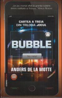 BUBBLE (CARTEA A TREIA DIN TRILOGIA JOCUL)