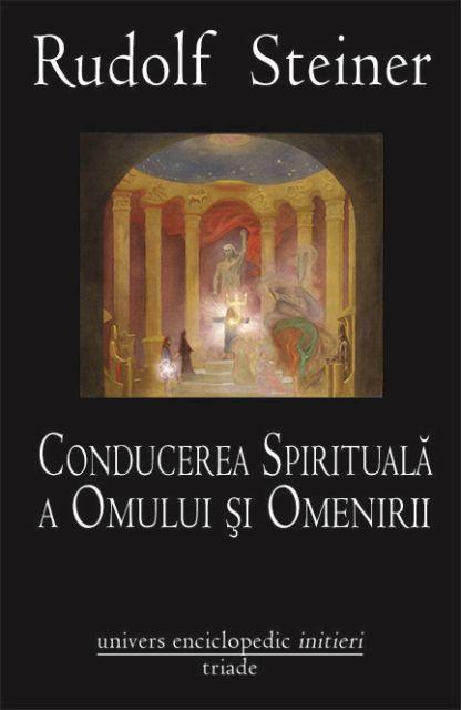 CONDUCEREA SPIRITUALA A OMULUI SI OMENIRII
