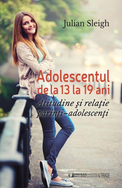 ADOLESCENTUL DE LA 13-19 ANI
