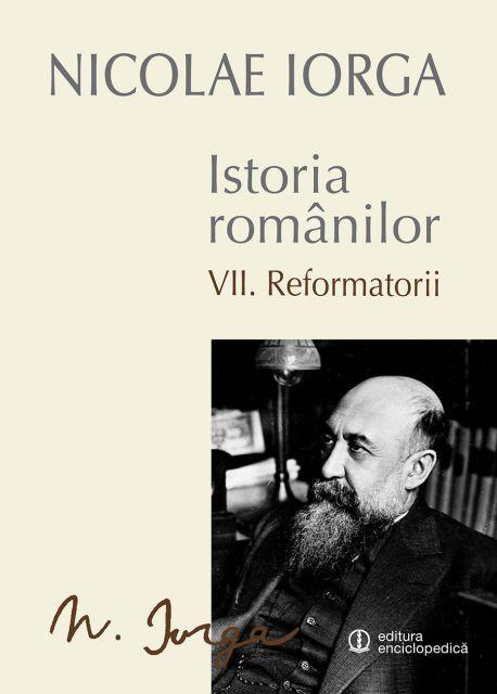 ISTORIA ROMANILOR VOL VII REFORMATORII