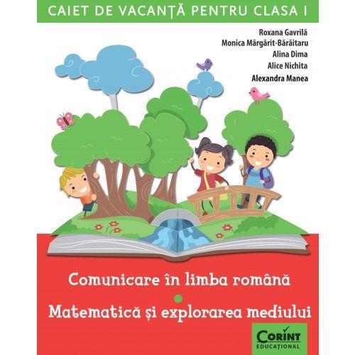 CAIET DE VACANTA CLS I. COMUNICARE IN LIMBA ROMANA SI MATEMATICA