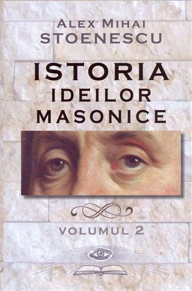 ISTORIA MASONERIEI MODERNE VOL 2