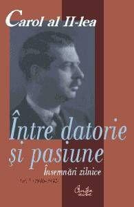 CAROL AL II-LEA. INTRE DATORIE SI PASIUNE. INSEMNARI ZILNICE, VOL V (1946-1948)