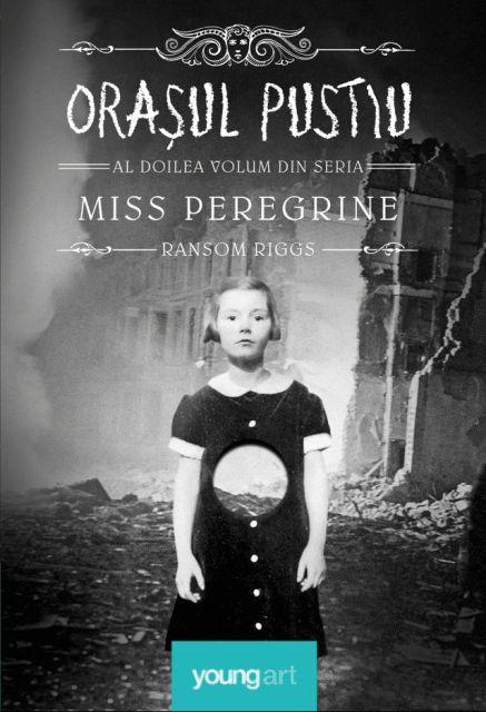 ORASUL PUSTIU (MISS PEREGRINE, VOL 2)