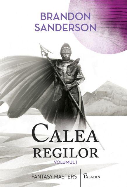 CALEA REGILOR (VOL 1)