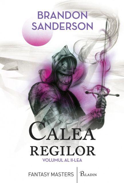 CALEA REGILOR (VOL 2)
