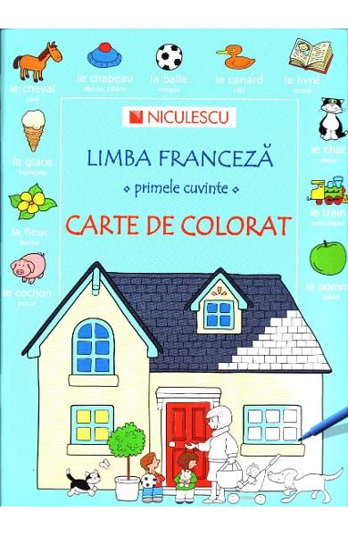 LIMBA FRANCEZA.PRIMELE CUVINTE.CARTE DE COLORAT
