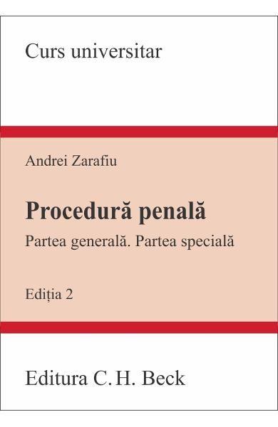 PROCEDURA PENALA PARTE GENERALA PARTEA SPECIALA EDITIA 2