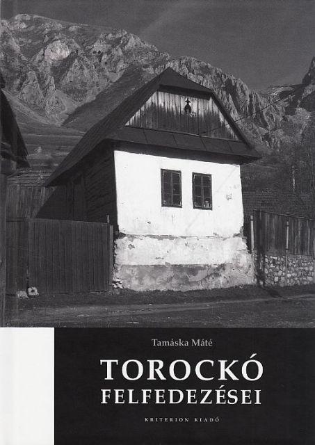 TOROCKO FELFEDEZESEI