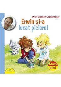 MAXI PIXI. ERWIN SI-A LUXAT PICIORUL