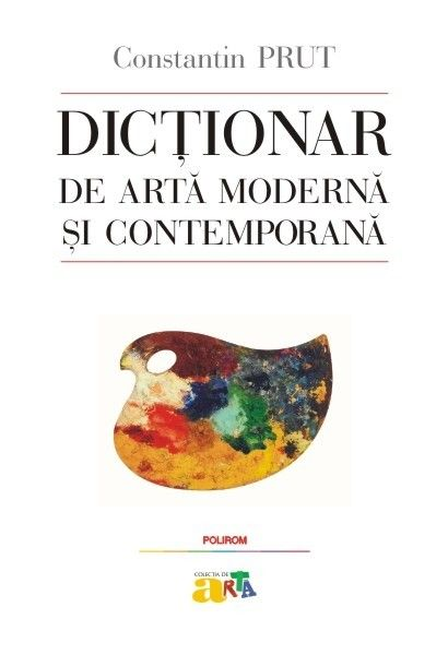 DICTIONAR DE ARTA MODERNA SI...