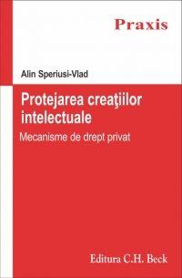PROTEJAREA CREATIILOR INTELECTUALE