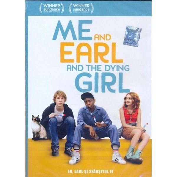 ME AND EARL AND THE DYING GIRL - EU EARL SI SFARSITUL EI
