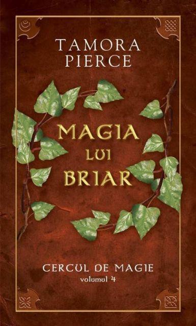 MAGIA LUI BRIAR (CERCUL DE MAGIE, VOL 4)