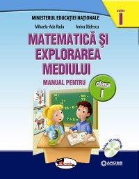 MANUAL MATEMATICA SI EXPLORAREA MEDIULUI CLS I SEM 1