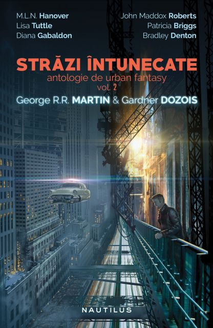 STRAZI INTUNECATE (ANTOLOGIE DE URBAN FANTASY, VOL 2)
