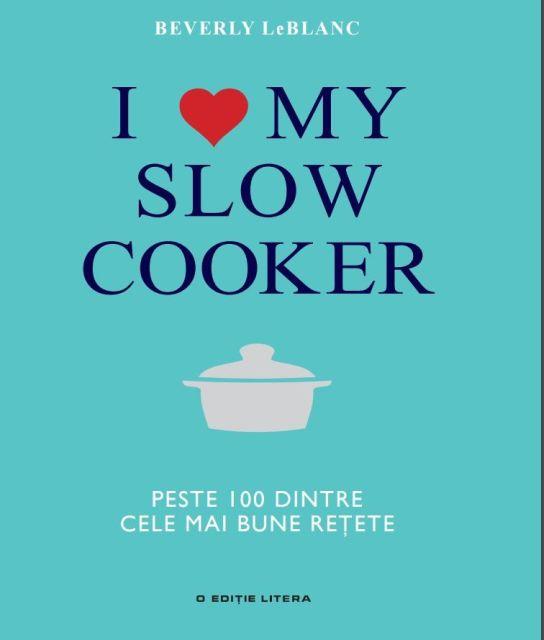 I LOVE MY SLOW COOKER. PESTE...