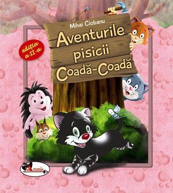 AVENTURILE PISICII COADA COADA. ED. A II-A