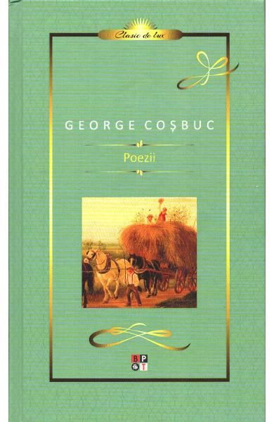 COSBUC - POEZII - LUX