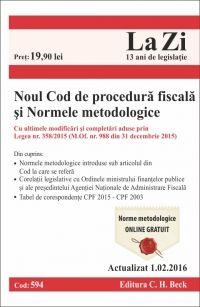 NOUL COD DE PROCEDURA FISCALA SI NORMELE METODOLOGICE LA ZI COD 594 (ACT 01.02.2016)