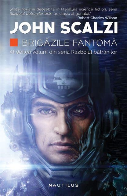 BRIGAZILE FANTOMA (RAZBOIUL BATRANILOR, VOL 2)