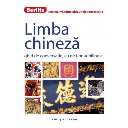 LIMBA CHINEZA. GHID DE CONVERSATIE. BERLITZ