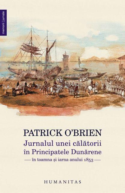 JURNALUL DE CALATORII IN PRINCIPATELE DUNARENE IN TOAMNA SI IARNA ANULUI 1853