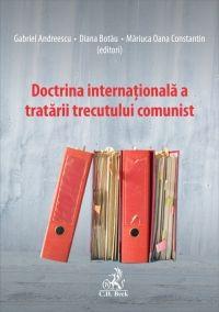 DOCTRINA INTERNATIONALA TRATARII TRECUTULUI COMUNIST