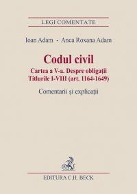 CODUL CIVIL CARTEA A 5-A DESPRE OBLIGATII TITLURILE 1-8 ART 1164-1649