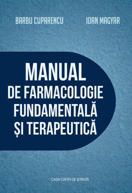 MANUAL DE FARMACOLOGIE FUNDAMENTALA SI TERAPEUTICA