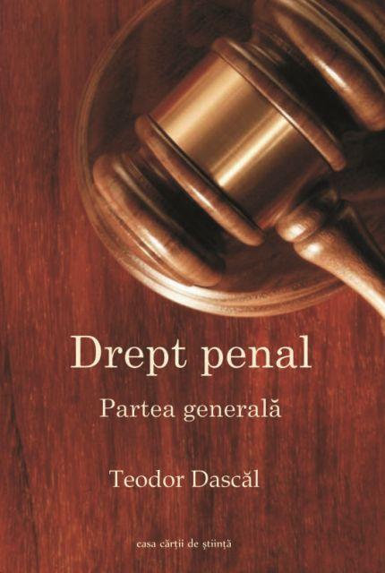 DREPT PENAL. PARTEA GENERALA