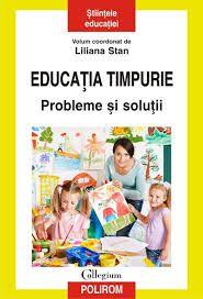 EDUCATIA TIMPURIE. PROBLEME SI SOLUTII