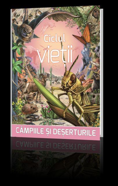 CICLUL VIETII 4 CAMPIILE SI DESERTURILE