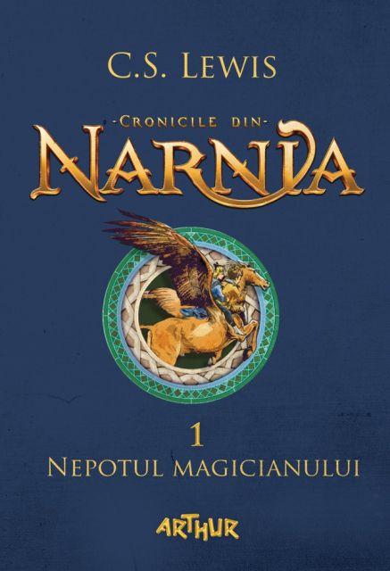 CRONICILE DIN NARNIA, VOL 1. NEPOTUL MAGICIANULUI