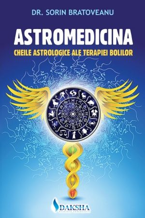 ASTROMEDICINA - CHEILE ASTROLOGIEI ALE TERAPIEI BOLILOR
