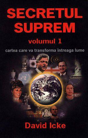SECRETUL SUPREM VOLUMUL 1. CARTEA CARE VA TRANSFORMA INTREAGA LUME