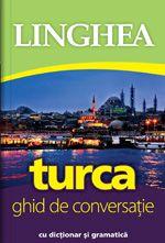 TURCA. GHID DE CONVERSATIE ED A III-A