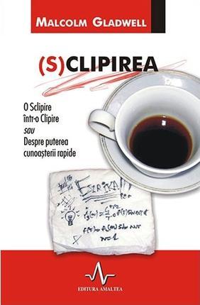 Sclipirea, Malcolm Gladwell