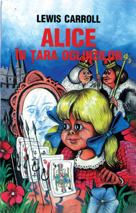 Alice In Tara Oglinzilo R, Lewis Karroll