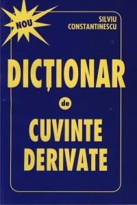 Dictionar De Cuvinte De Rivate, Silviu Constantinescu