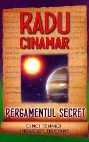 PERGAMENTUL SECRET. CINCI TEHNICI INITIATICE TIBETANE