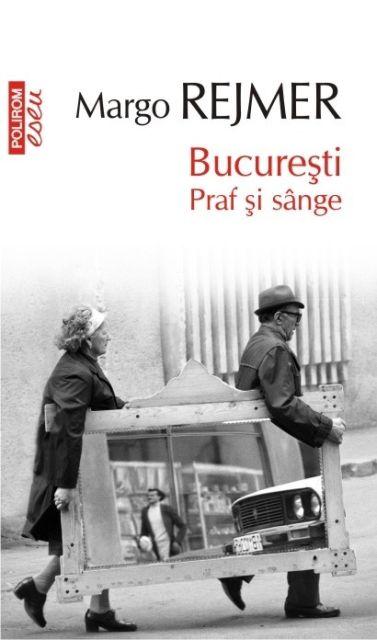 BUCURESTI. PRAF SI SANGE (EDITIA 2016)