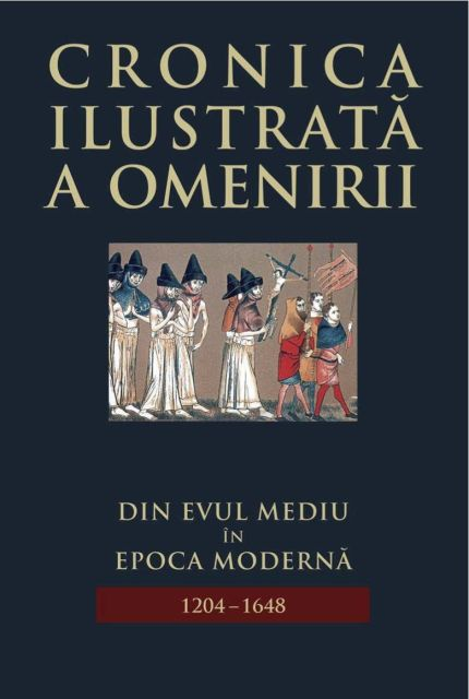 CRONICA ILUSTRATA A OMENIRII, VOL 6