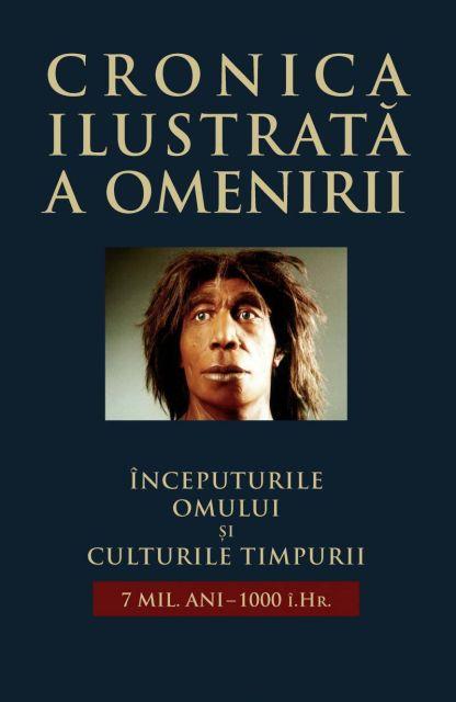CRONICA ILUSTRATA A OMENIRII, VOL 1