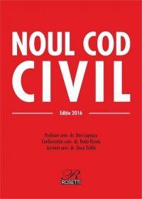 NOUL COD CIVIL - EDITIA 2016 (2016-03-07) - 2 CULORI - CARTONATA