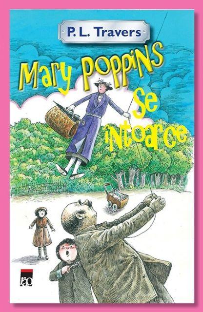 MARY POPPINS SE INTOARCE