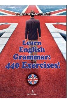 LEARN ENGLISH GRAMMAR: 440 EXERCISES
