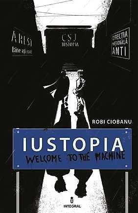 IUSTOPIA - WELCOME TO THE MACHINE